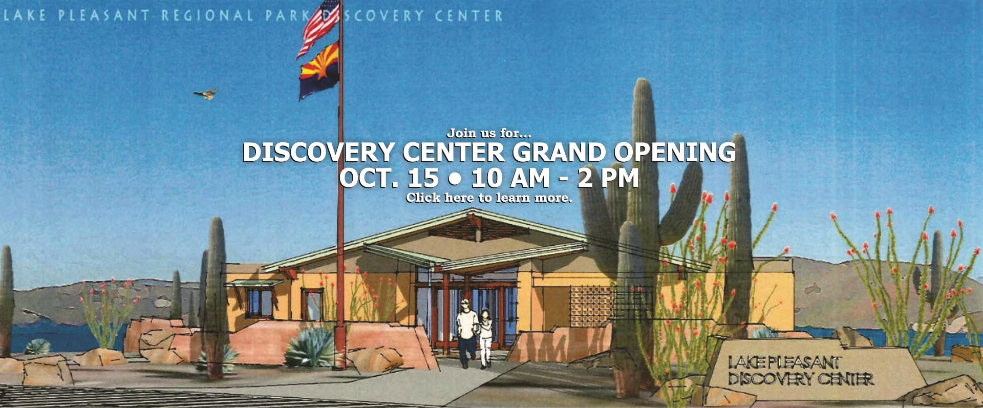 Discovery Center at Lake Pleasant Grand Opening